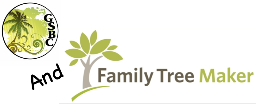 Family Tree Maker / GSBC Collaborative Live Class
